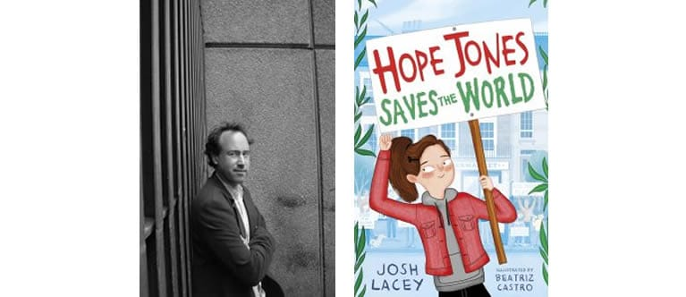 Josh Lacey and his novel Hope Jones saves the world